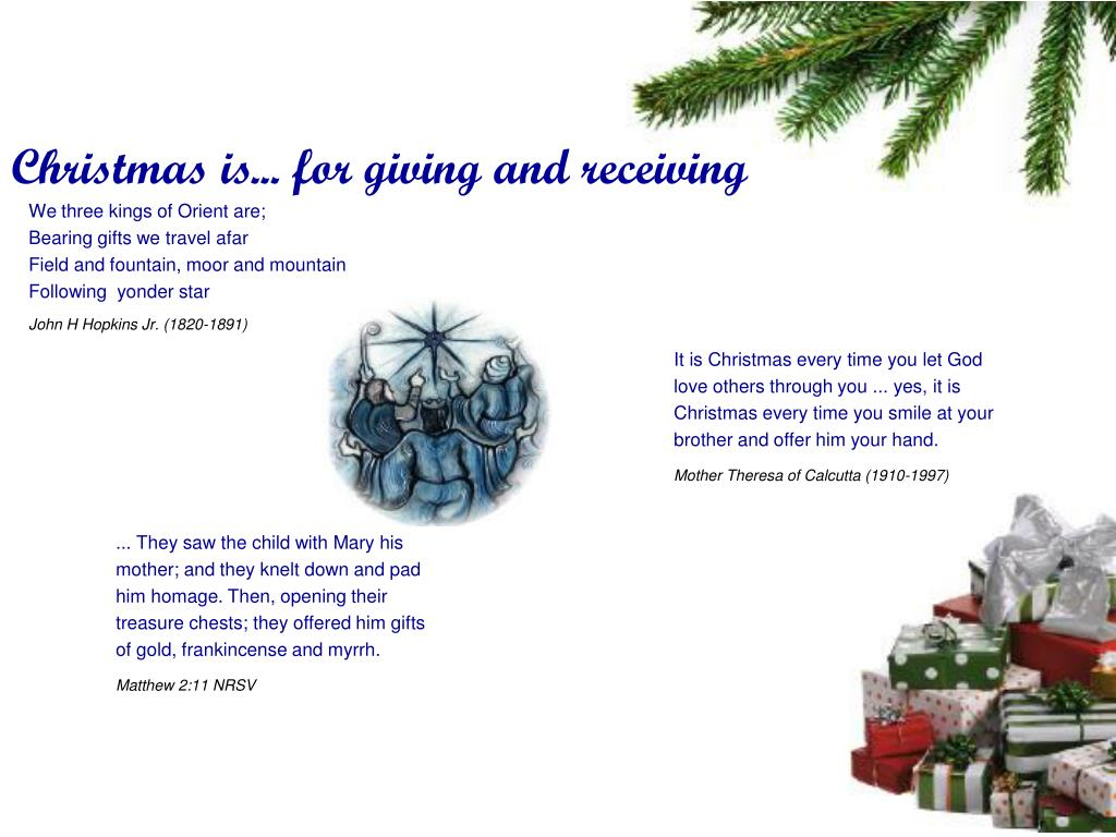 Christmas is... for giving and receiving