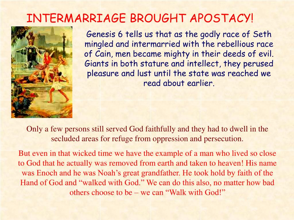 INTERMARRIAGE BROUGHT APOSTACY!