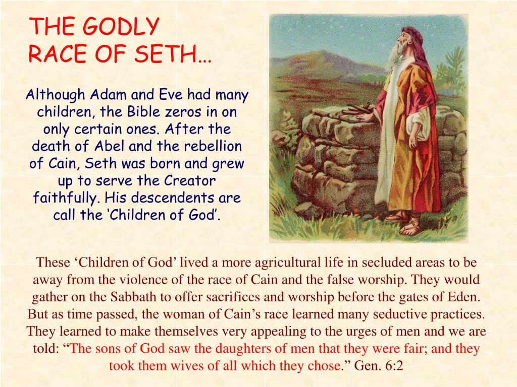 THE GODLY RACE OF SETH…