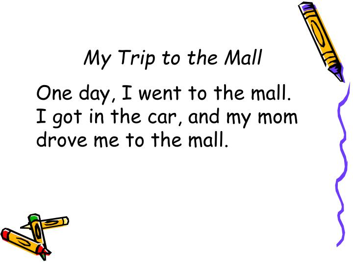 My Trip to the Mall