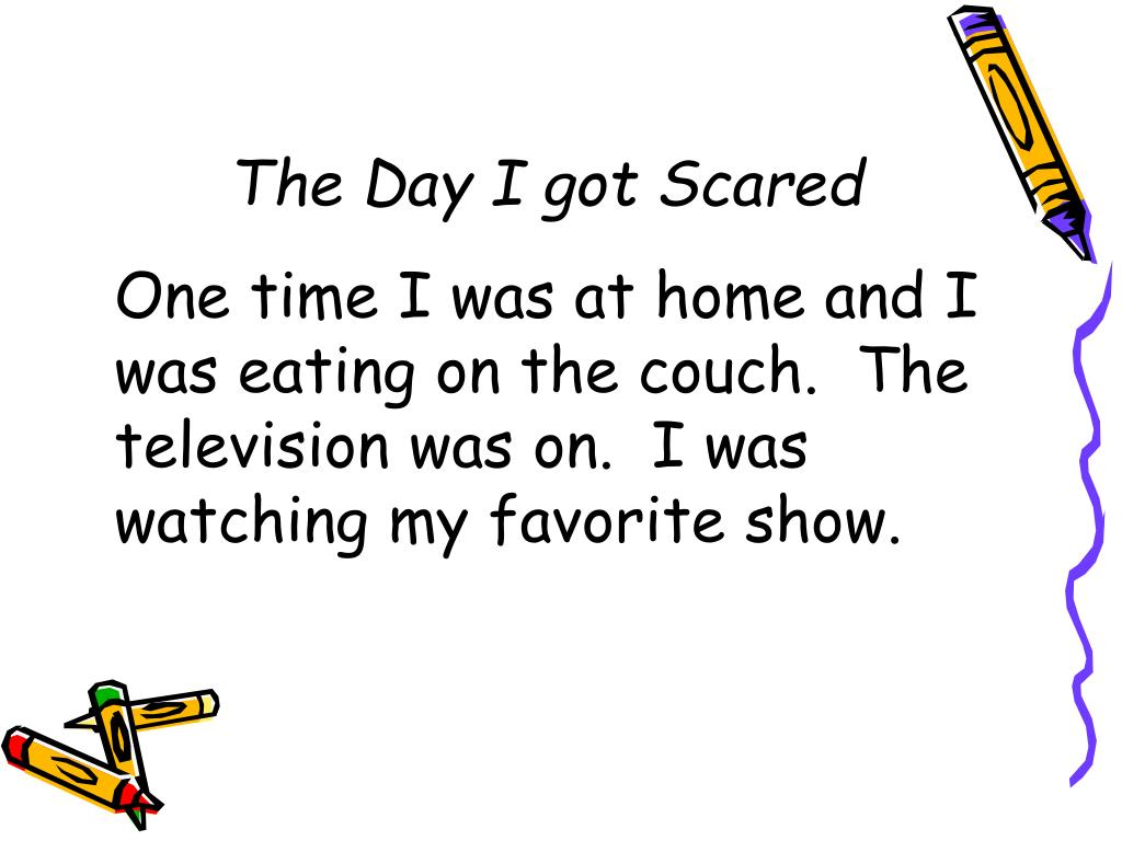 The Day I got Scared