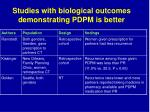 studies with biological outcomes demonstrating pdpm is better
