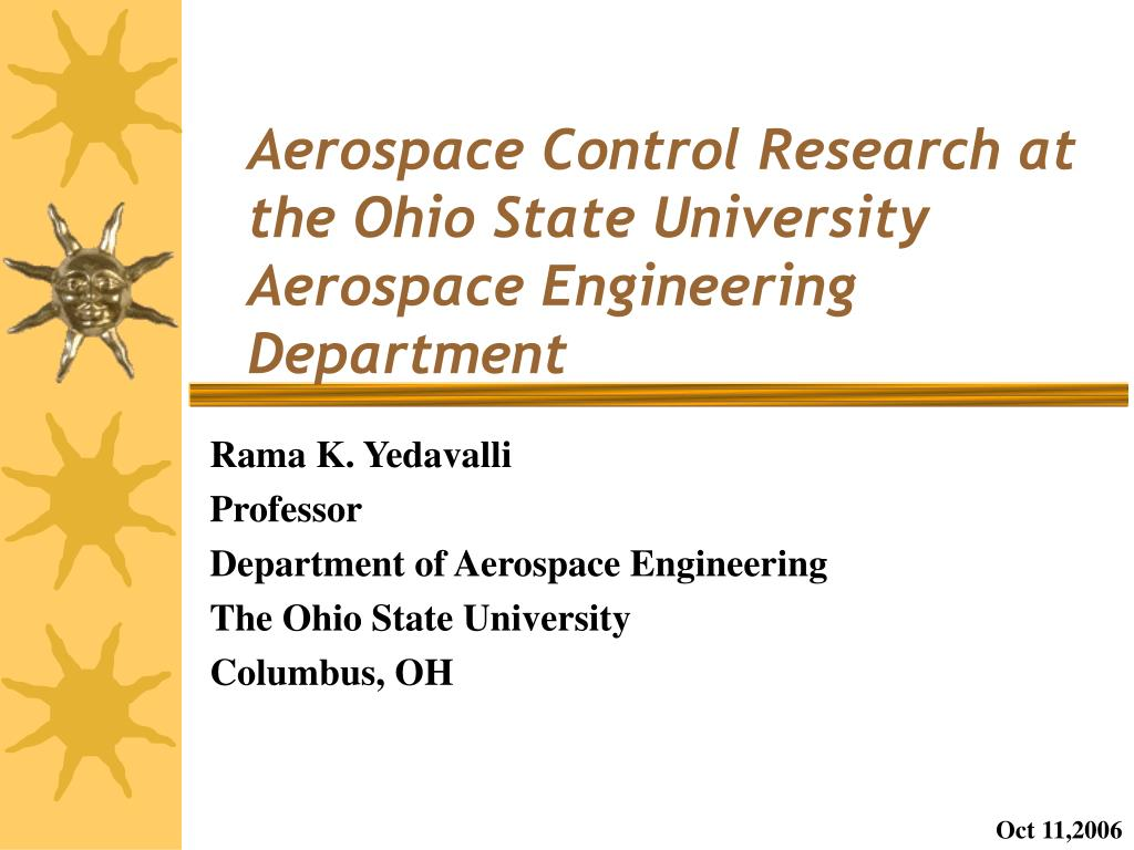 aerospace control research at the ohio state university aerospace engineering department l.