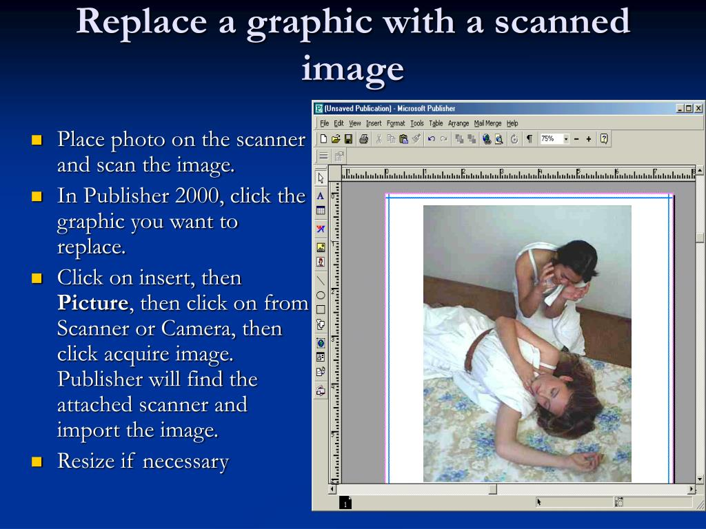 Replace a graphic with a scanned image