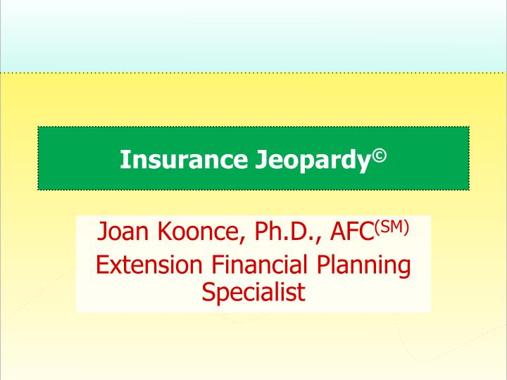 Insurance jeopardy