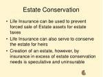 estate conservation