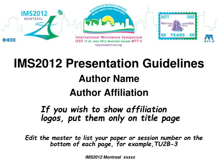 Ppt Ims2012 Presentation Guidelines Author Name Author