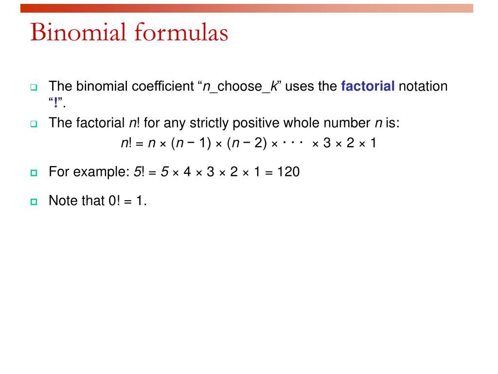 Binomial formulas