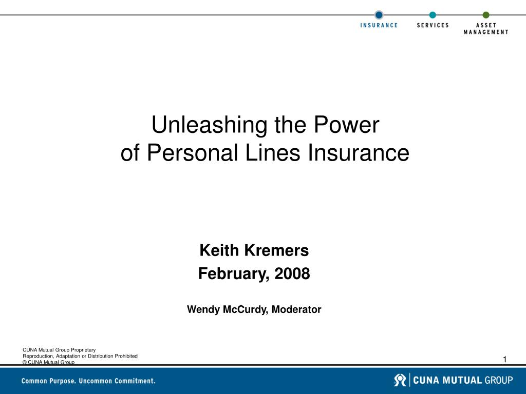 unleashing the power of personal lines insurance l.