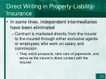 direct writing in property liability insurance