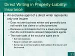 direct writing in property liability insurance33