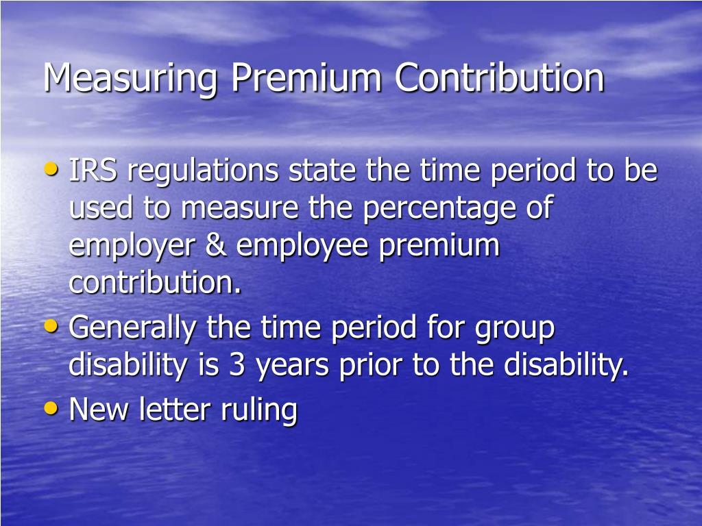 Measuring Premium Contribution