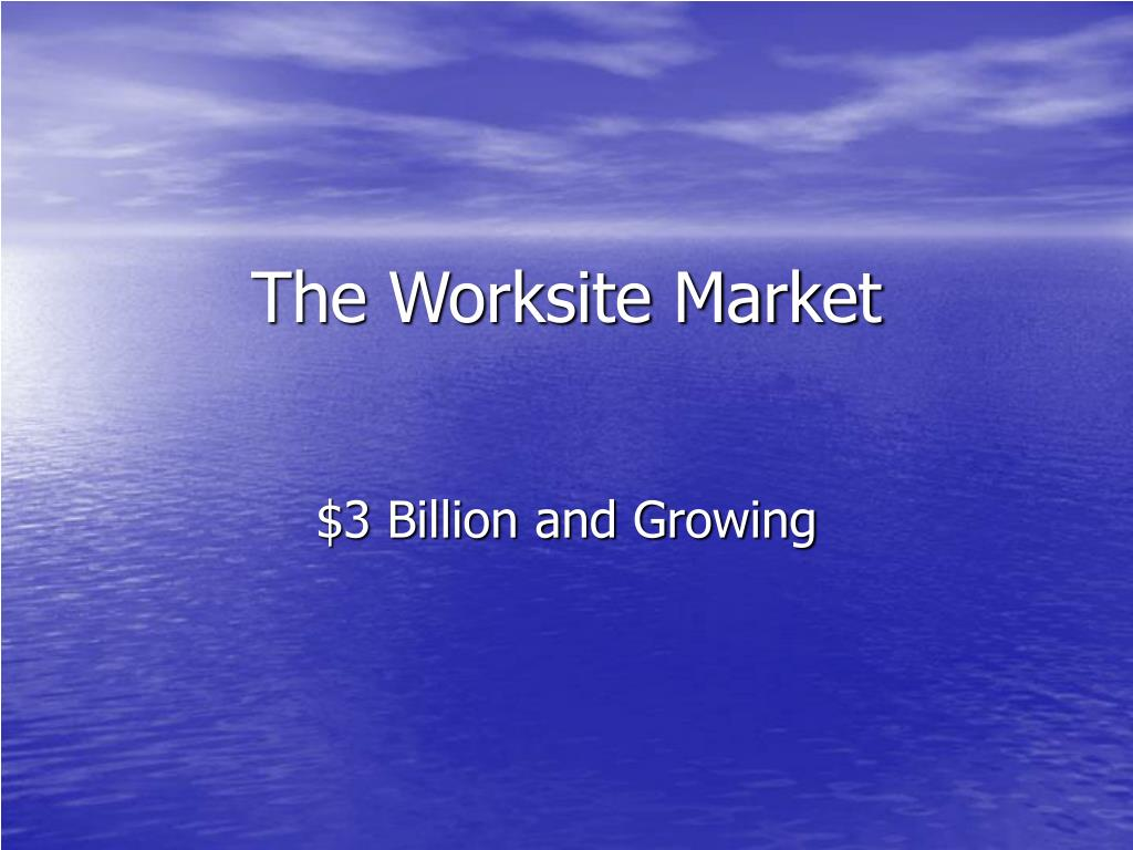 The Worksite Market