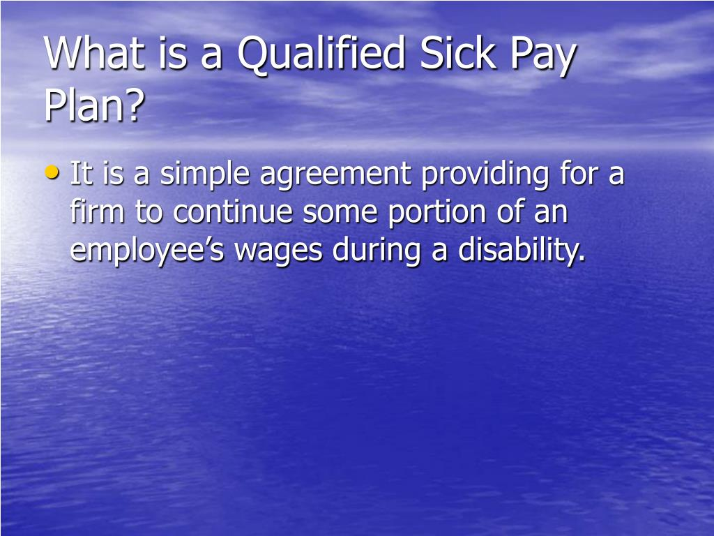 What is a Qualified Sick Pay Plan?