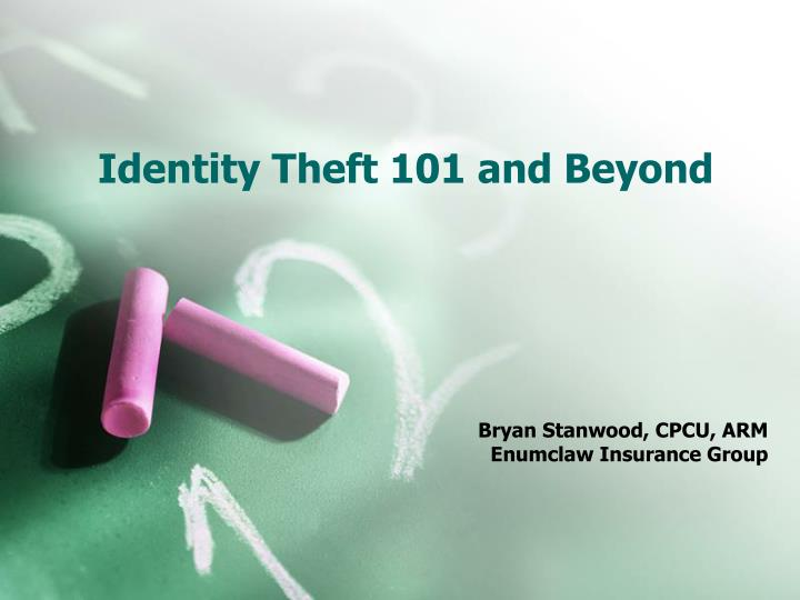 Identity theft 101 and beyond