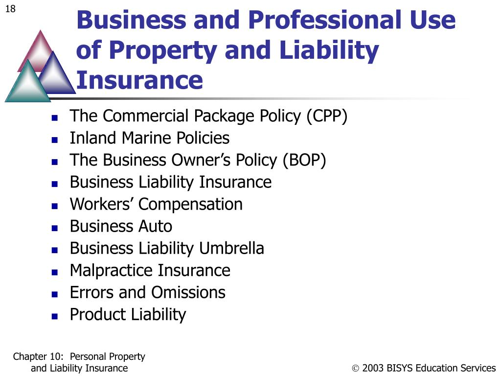Business and Professional Use of Property and Liability Insurance
