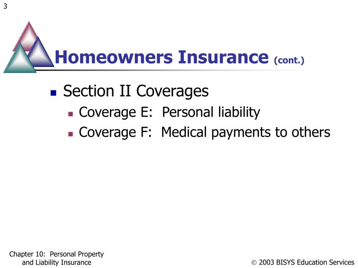 Homeowners insurance cont