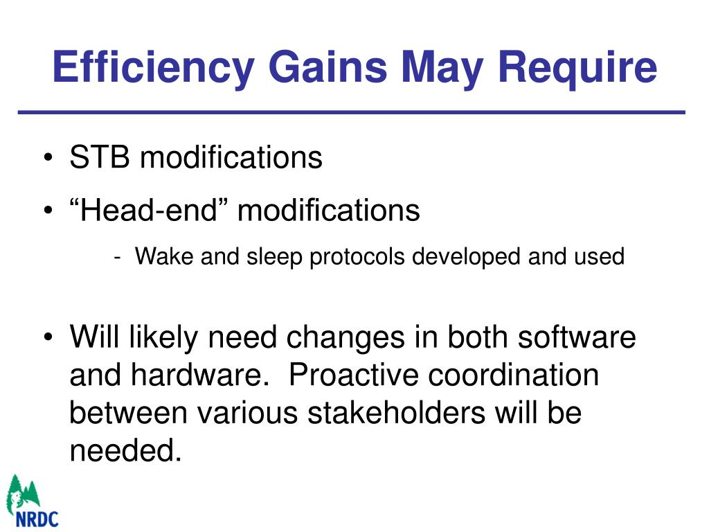 Efficiency Gains May Require