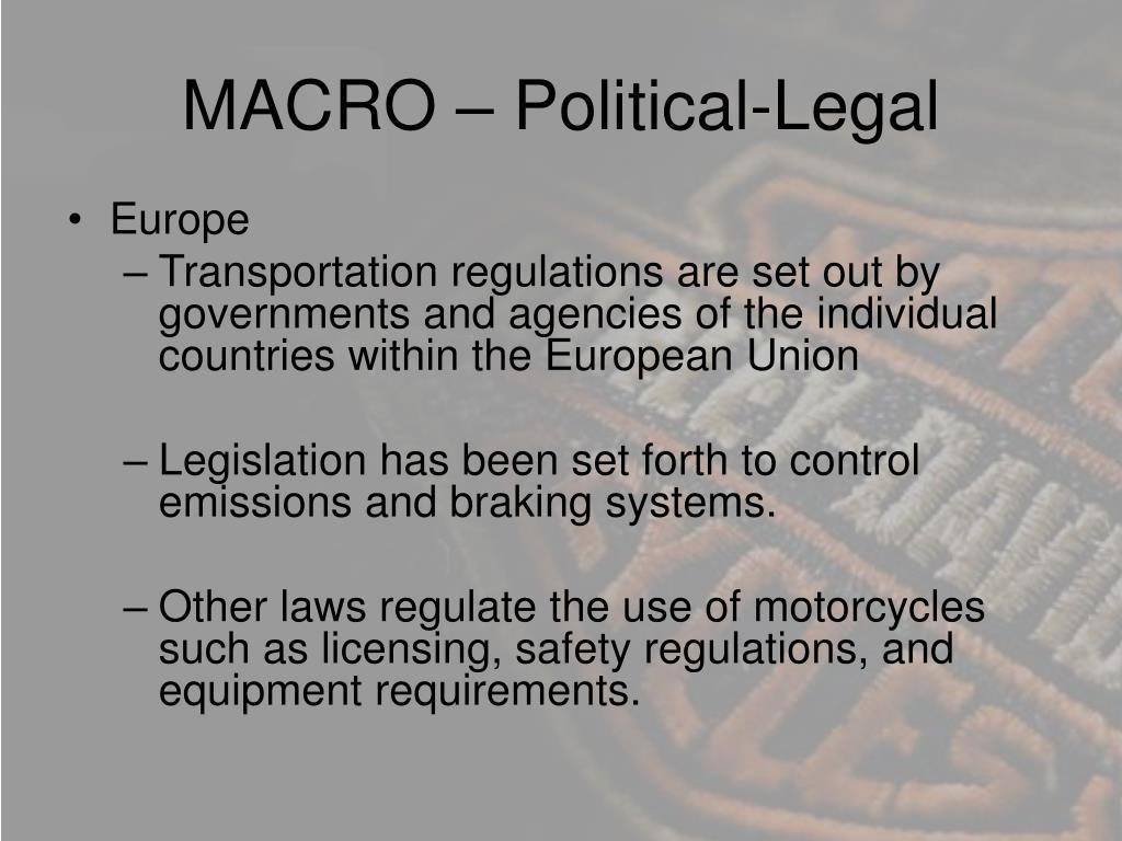MACRO – Political-Legal