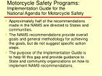 motorcycle safety programs implementation guide for the national agenda for motorcycle safety