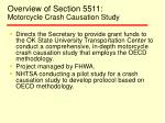overview of section 5511 motorcycle crash causation study