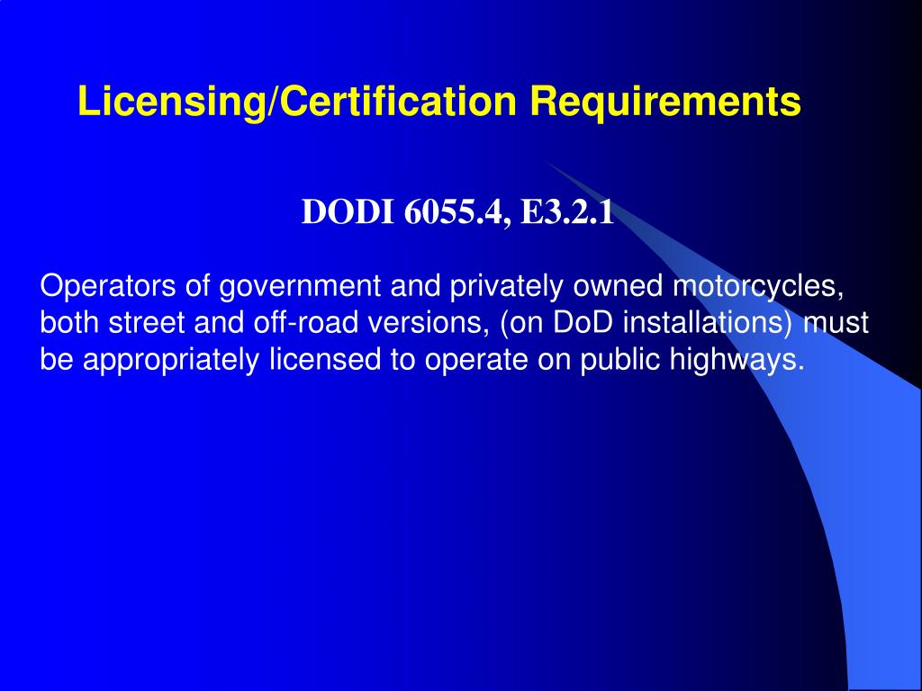 Licensing/Certification Requirements