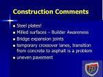 construction comments