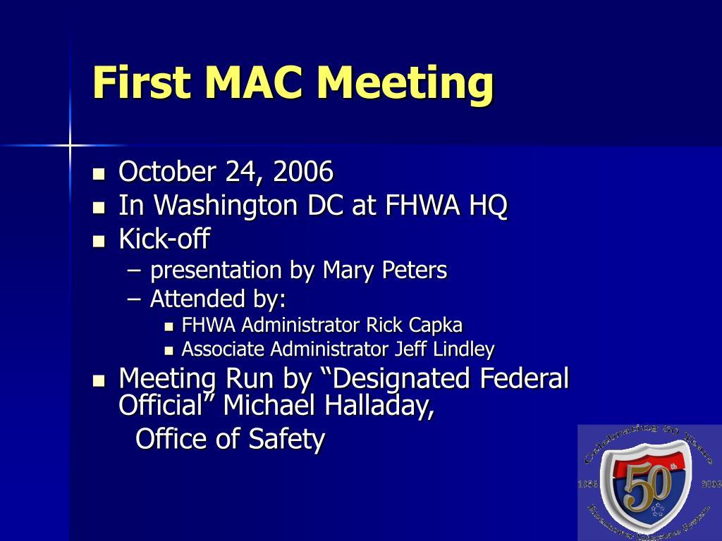 First MAC Meeting