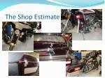 the shop estimate48