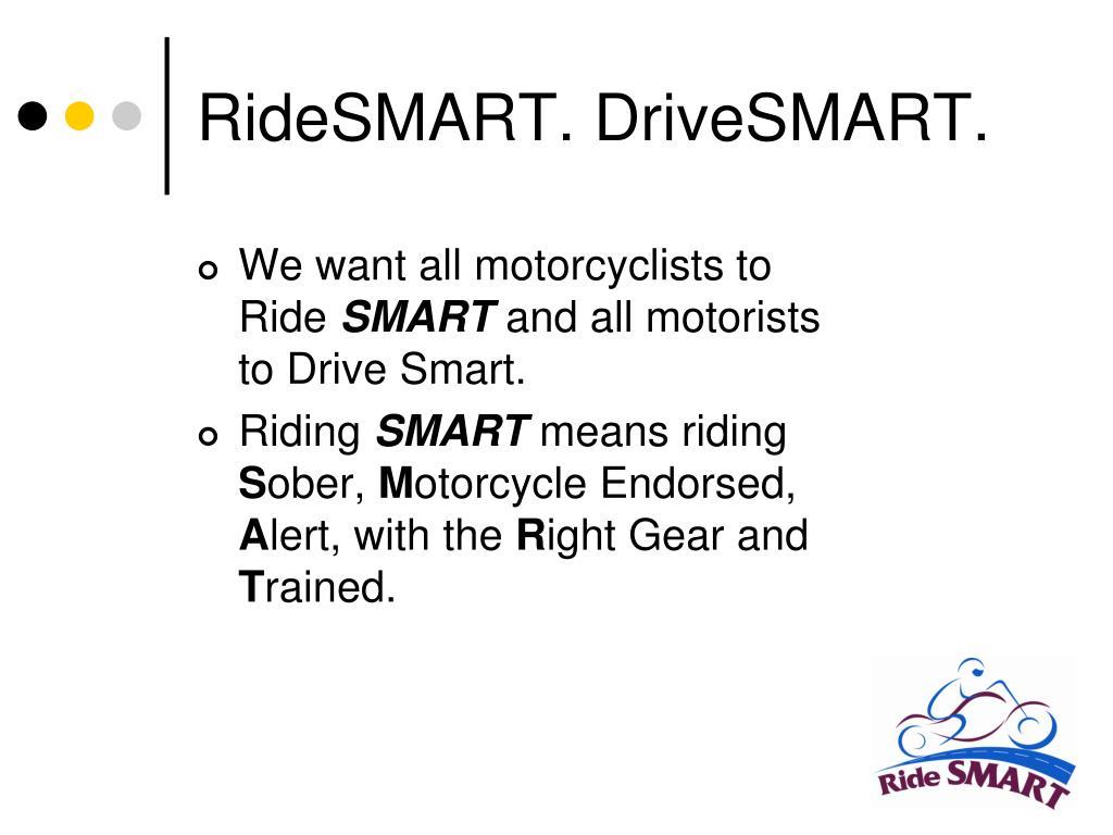 RideSMART. DriveSMART.