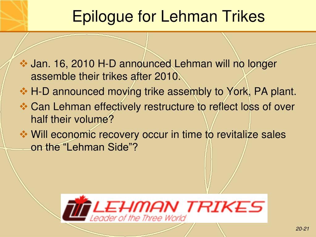 Epilogue for Lehman Trikes