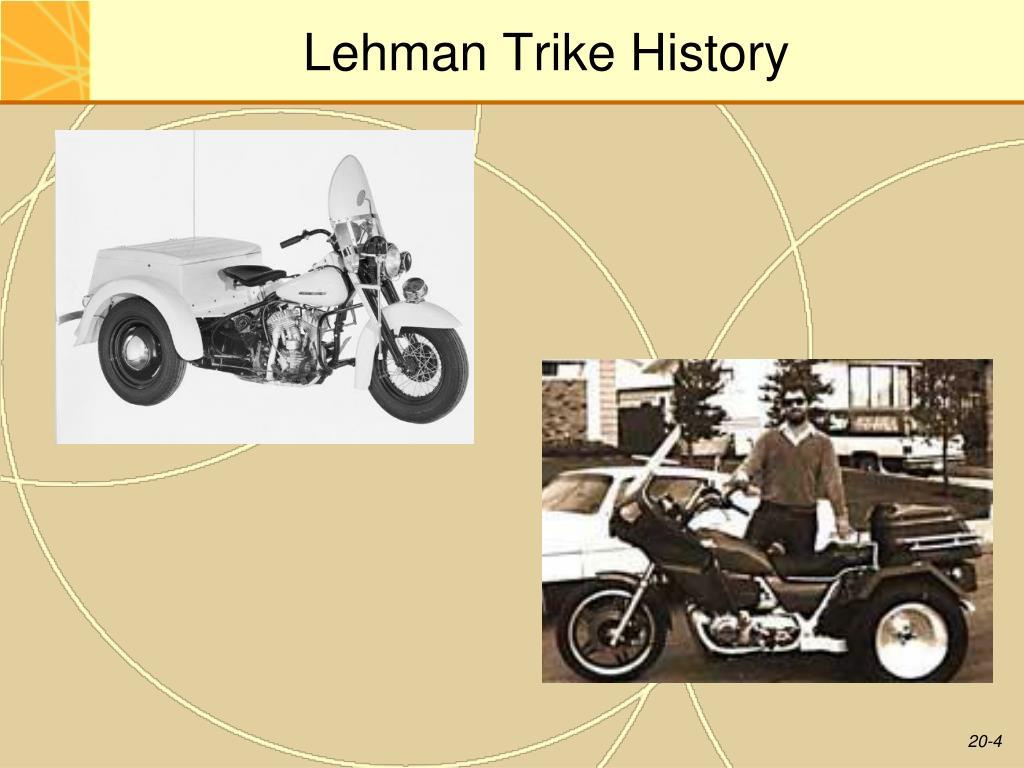 Lehman Trike History