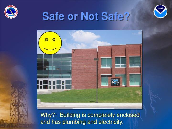 Safe or not safe3