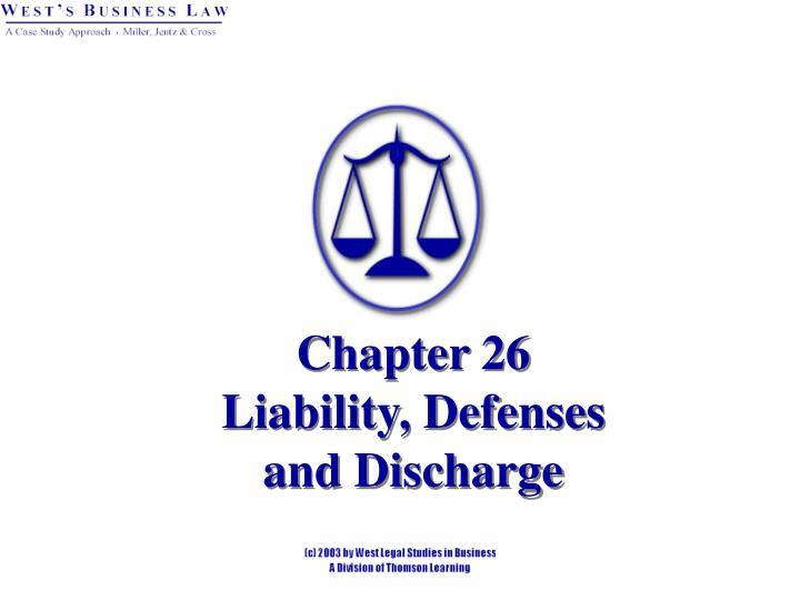 Chapter 26 liability defenses and discharge