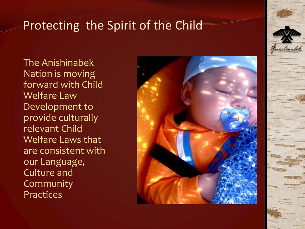 Protecting  the Spirit of the Child
