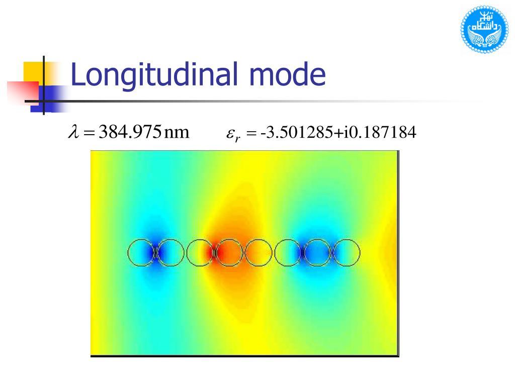 Longitudinal mode