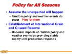 policy for all seasons