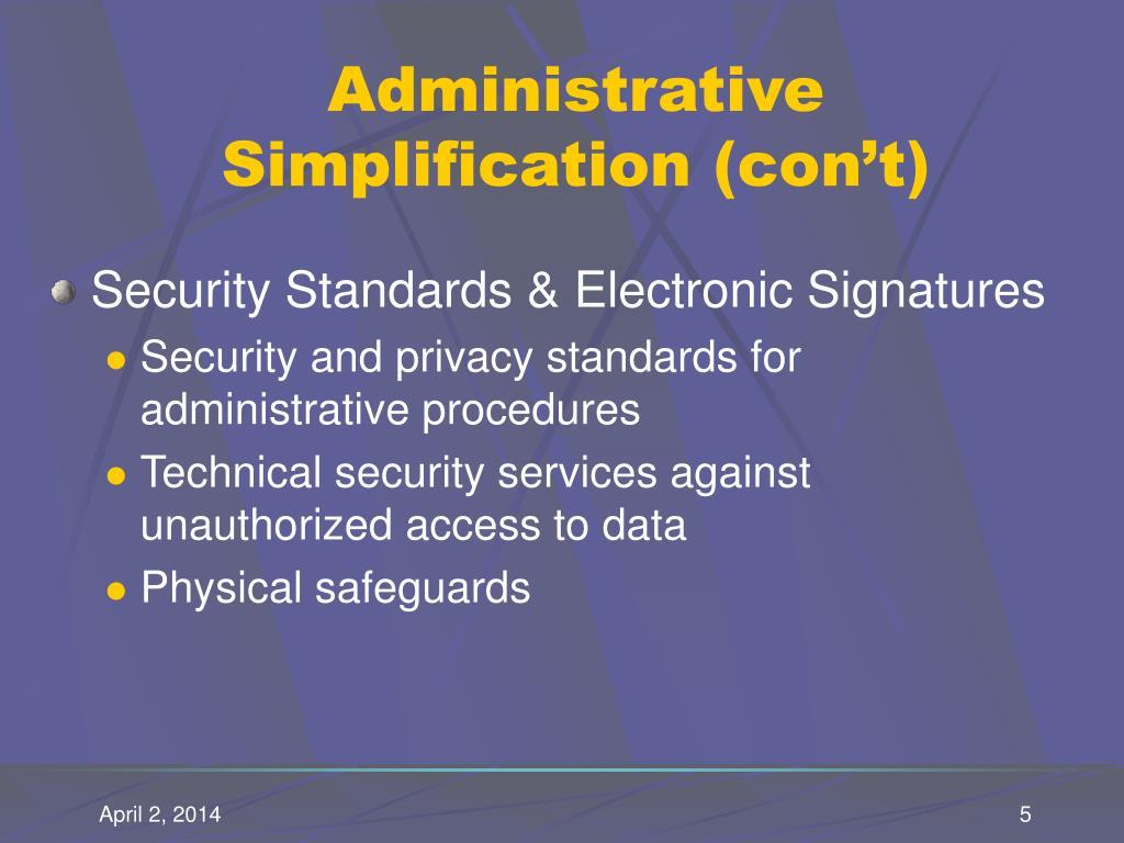 Administrative Simplification (con't)