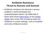 antibiotic resistance threat to humans and animals