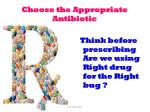 choose the appropriate antibiotic