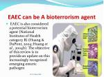eaec can be a b ioterrorism agent