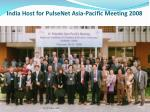 india host for pulsenet asia pacific meeting 2008
