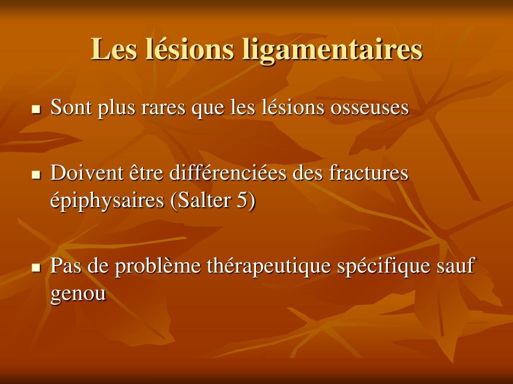 Les lésions ligamentaires