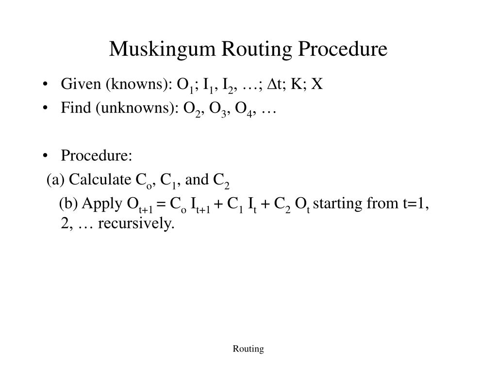 Muskingum Routing Procedure