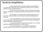 vertical amplifiers