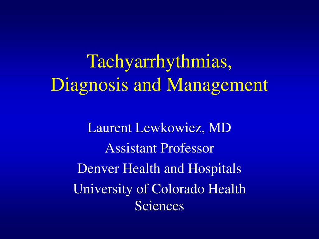 tachyarrhythmias diagnosis and management l.