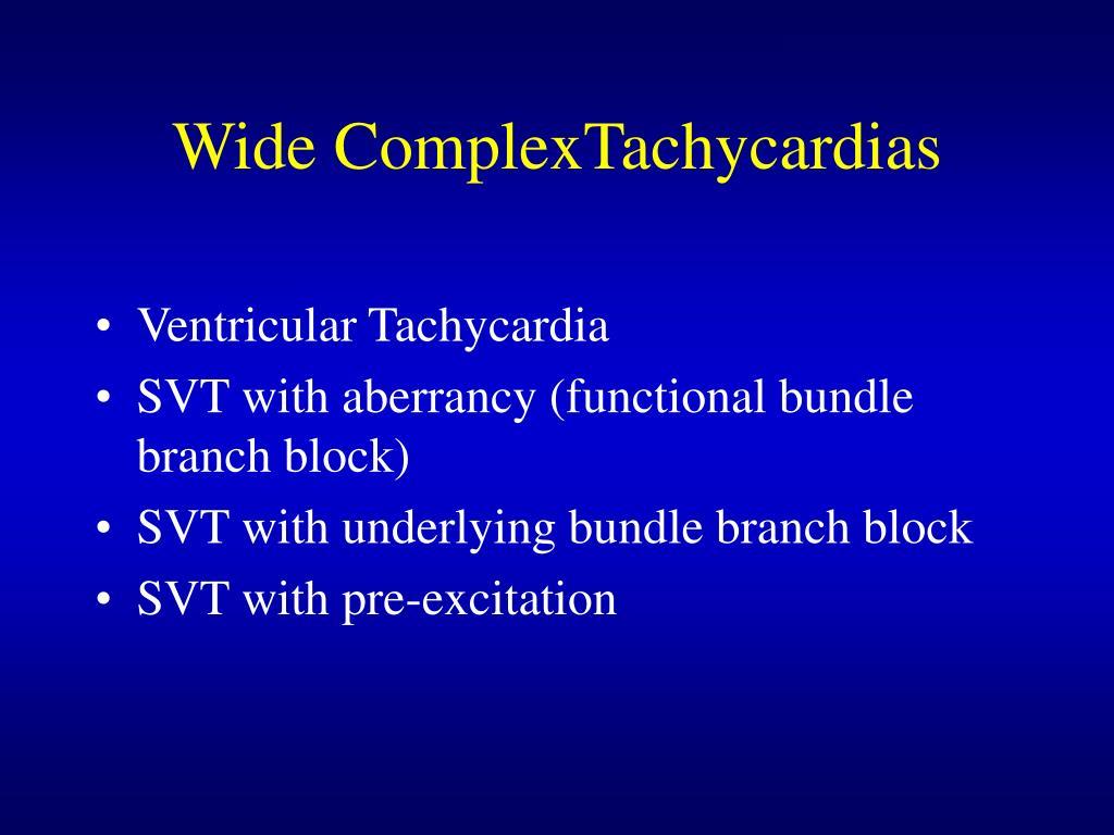 Wide ComplexTachycardias