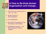 a time to re think human organization and change