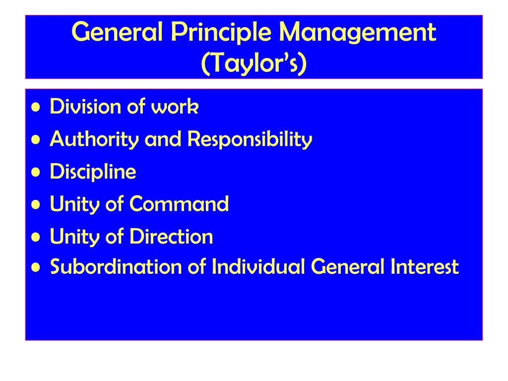 General Principle Management (Taylor's)