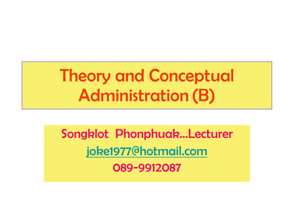 Theory and Conceptual Administration